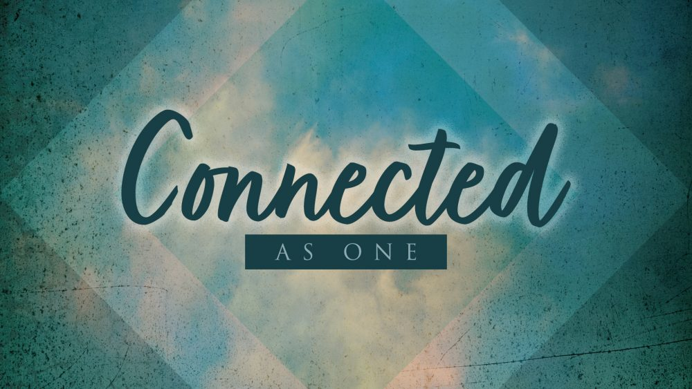 Connected As One With Jesus Image